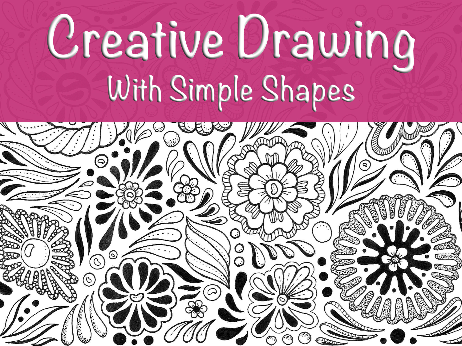 Creative Drawing With Simple Shapes JSPCREATE Course