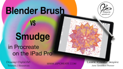 Blender Brush vs Smudge Tool Procreate post JSPCREATE