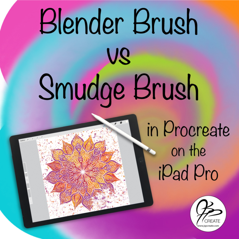 Blender Brush or Smudge Tool in Procreate on iPad Pro JSPCREATE
