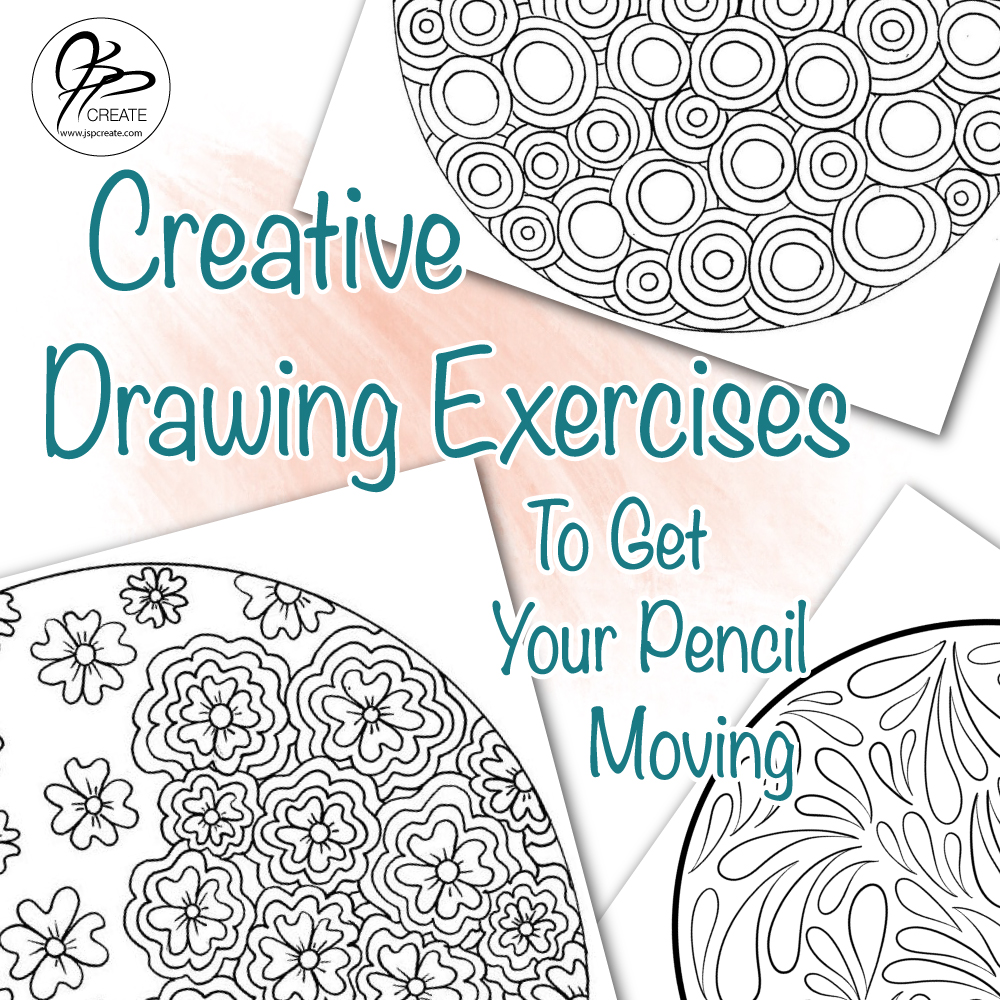 Creative Drawing Exercises To Get Your Pencil Moving - JSPCREATE